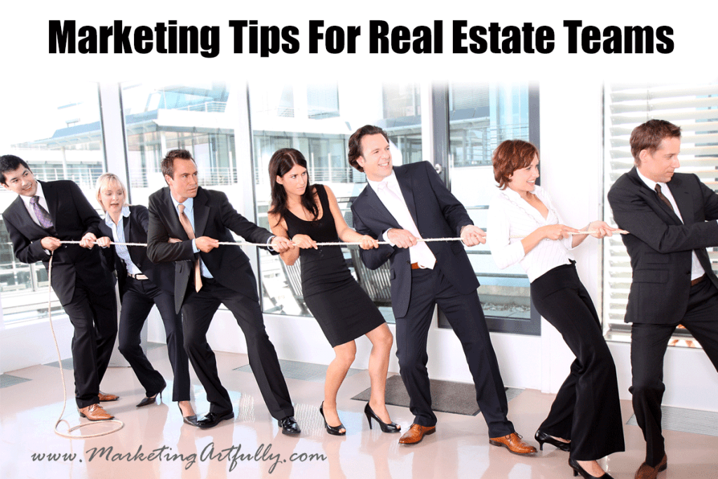 Marketing Tips For Real Estate Teams | Realtor Marketing