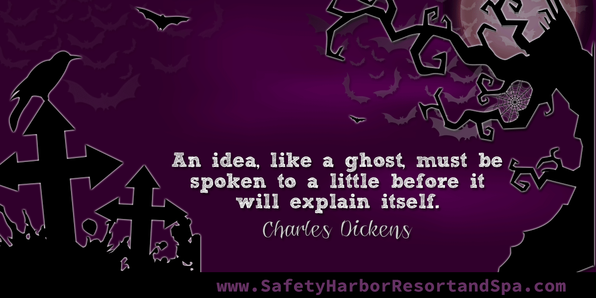 An idea, like a ghost, must be spoken to a little before it will explain itself. ~ Charles Dickens