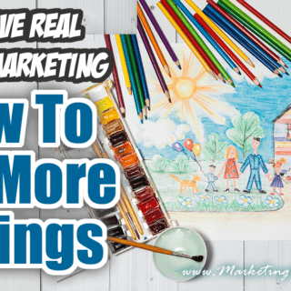 How To Get More Listings | Creative Real Estate Marketing