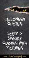 Halloween Quotes - Spooky and Scary with Pictures!! BOO!!