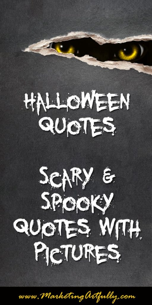 Halloween Quotes - Scary and Spook Quotes With Pictures