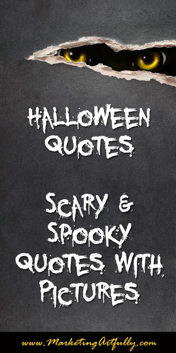 Halloween Quotes Scary And Spooky Quotes With Pictures Marketing