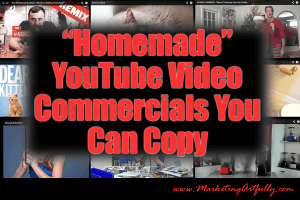"""Homemade"" YouTube Video Commercials You Can Copy 