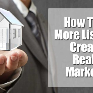 How To Get More Listings   Creative Real Estate Marketing