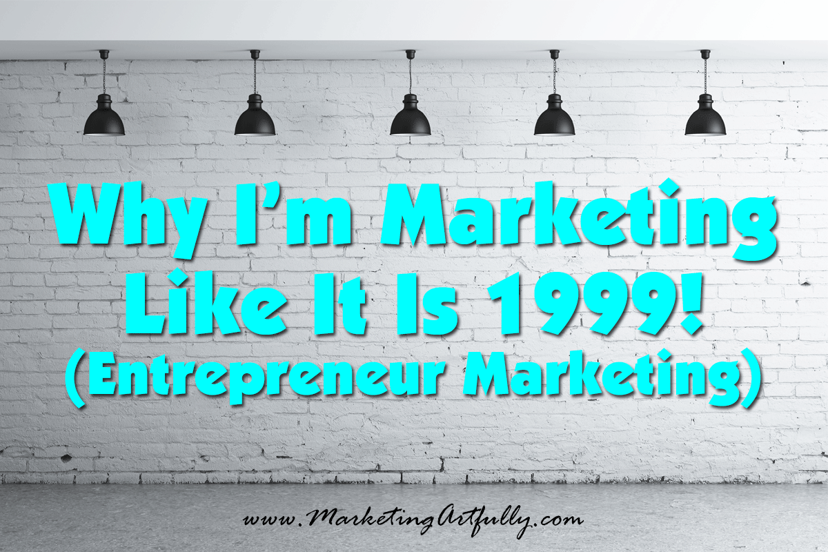 Entrepreneur Marketing Like It Is 1999