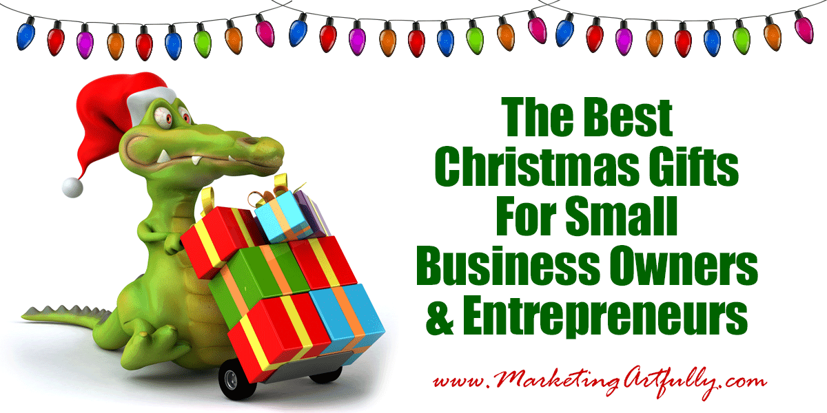The Best Christmas Presents For Small Business Owners and Entrepreneurs