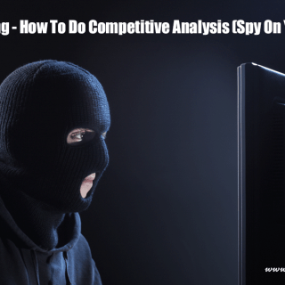 Facebook Marketing – How To Do Competitive Analysis (Spy On Your Competition)