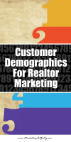 Customer Demographics For Realtor Marketing