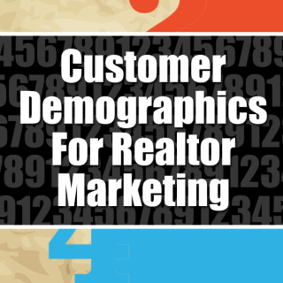 Customer Demographics For Real Estate Marketing