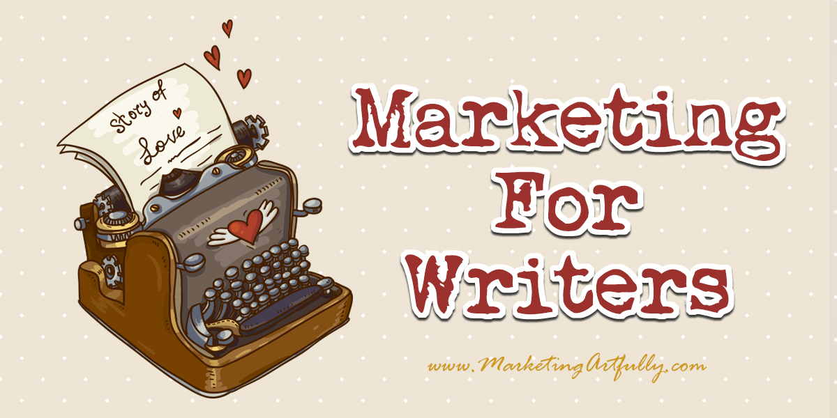 Marketing For Writers | Author Marketing Resources, Author Marketing Courses