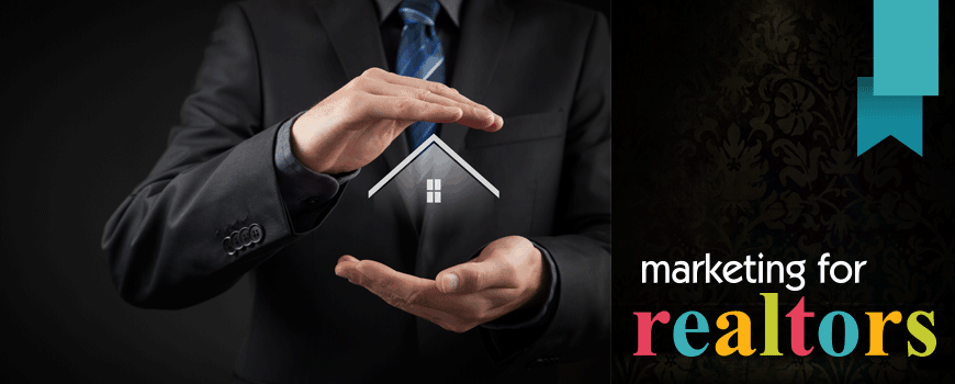 Marketing For Realtors | Marketing For Real Estate