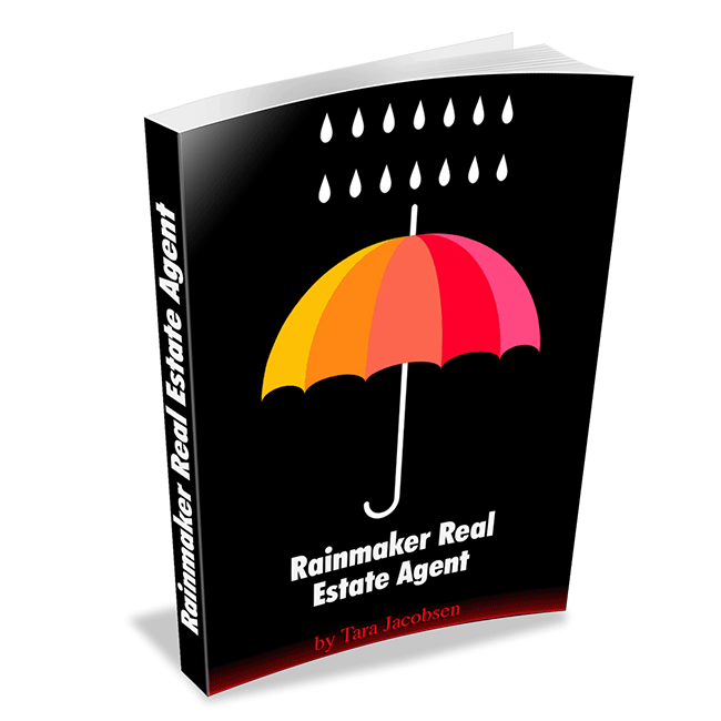 Rainmaker Real Estate Agent: A Marketing Approach To Becoming A Top Producing Listing Agent
