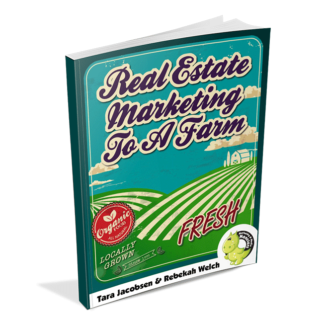 Real Estate Marketing To A Farm: How To Find, Grow and Reap The Benefits of a Geographic Farm