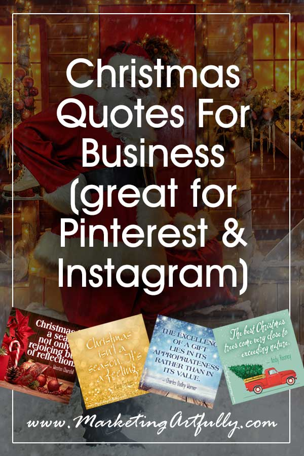 Christmas Quotes and Sayings For Business... Inspiration and Pictures for Pinterest and Instagram