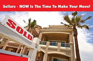Sellers Now Is Time To Make Your Move
