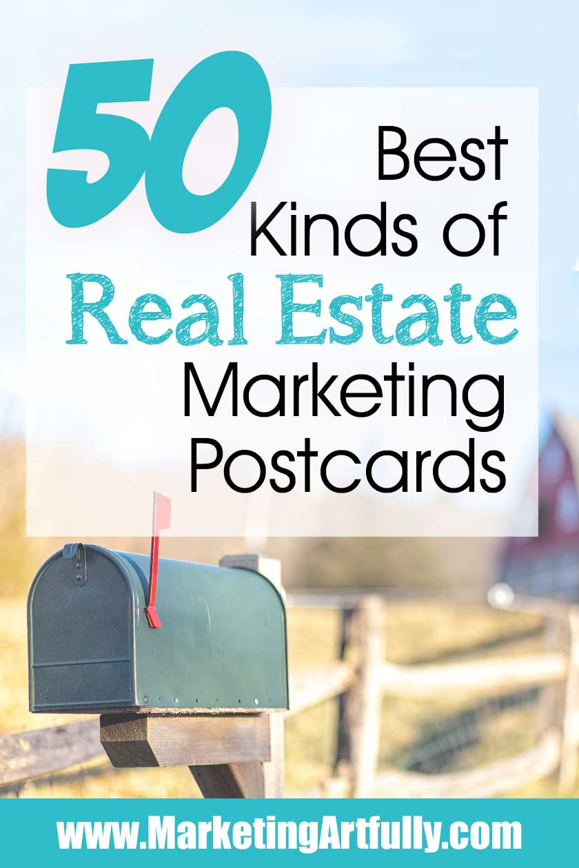 Top 50 Best Kinds of Real Estate Marketing Postcards... Postcard ideas for buyer and seller agents. Can be used for farming, marketing and lead generation. Ideas for social media, working, template and creative tips.