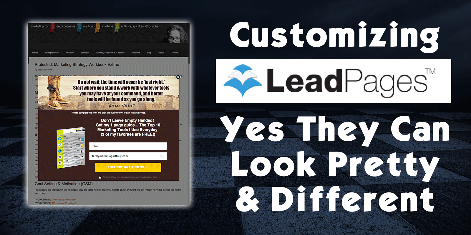 Customizing Lead Pages - Yes They Can Look Pretty and Different