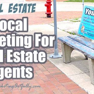 Local Marketing For Real Estate Agents... Become the neighborhood expert!