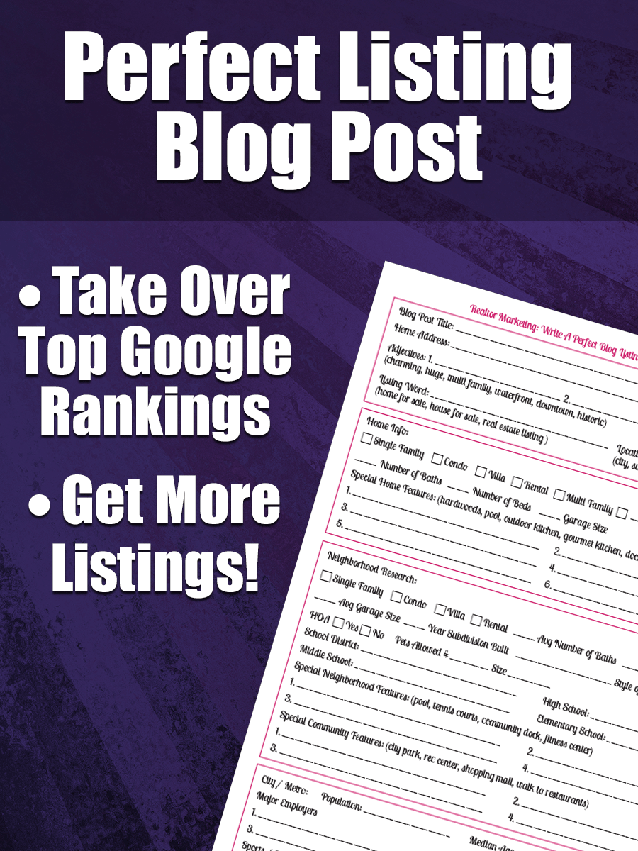 Perfect Listing Blog Post - Realtor Marketing