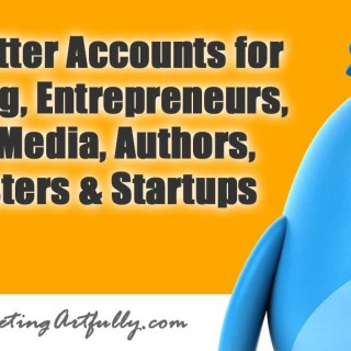 Best Twitter Accounts for Marketing, Entrepreneurs, Social Media, Authors, Podcasters and Startups