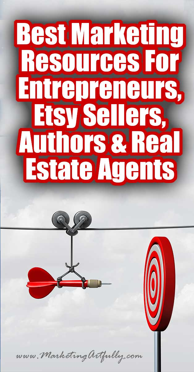 Best Marketing Resources For Entrepreneurs, Etsy Sellers, Authors & Real Estate Agents... Here are my all time best resources that I made, use or which I feel might be a great fit for my entrepreneurs, Etsy, authors and real estate marketing clients.