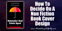 How to decide on a non fiction book cover design... #author #marketing #sellingbooks