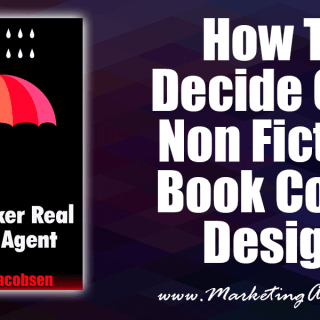 How To Decide On A Non Fiction Book Cover Design