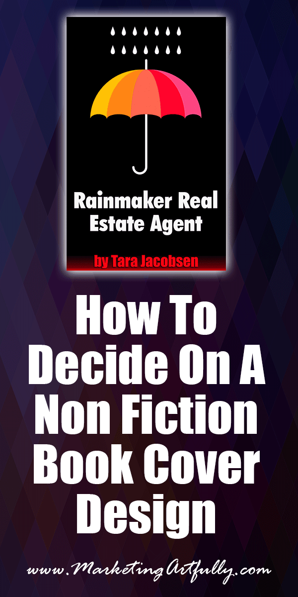 How To Decide On A Non Fiction Book Cover Design #sellingbooks