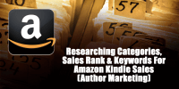 Researching Categories, Sales Rank and Keywords For Amazon Kindle Sales   Author Marketing