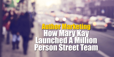 How Mary Kay Launched A Million Person Street Team