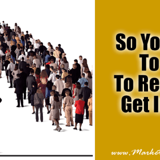 So You Want To Sell To Real Estate Agents…Get In Line!
