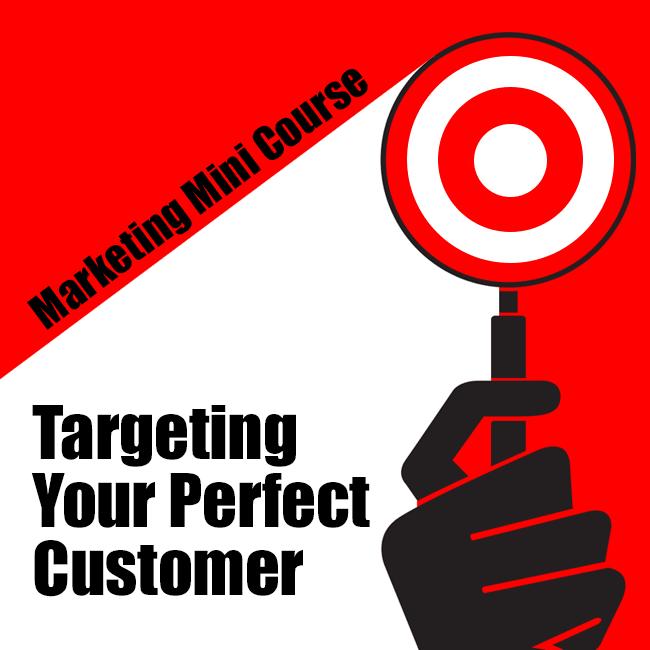 Targeting The Perfect Customer