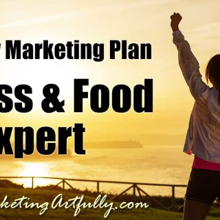 Authority Marketing Plan – Fitness & Food Expert