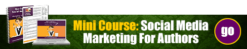 Social Media Marketing For Authors - Mini Course