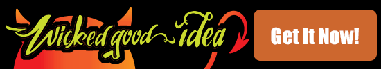 Get The Wicked Good Idea Kit