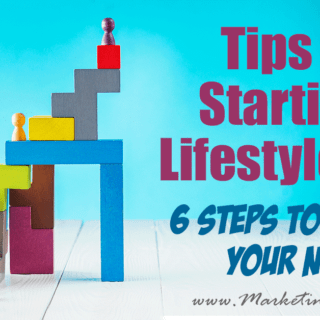 Tips For Starting A Lifestyle Blog… 6 Steps To Finding Your Niche