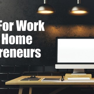 5 Tips For Work From Home Entrepreneurs