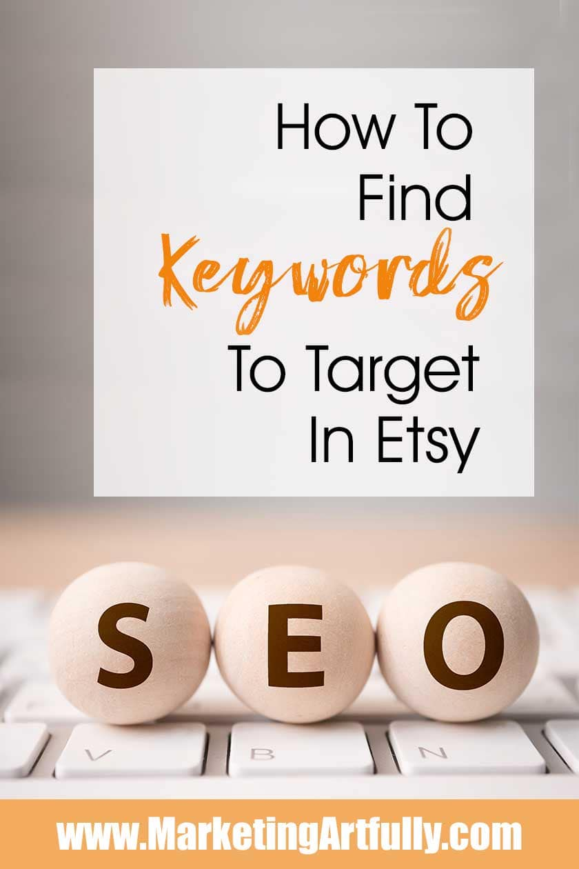 How To Find Keywords To Target In Etsy … Tips and ideas for finding keywords to target. Great for handmade shops, vintage or digital downloads. Choose buying keywords to make money with your listings.