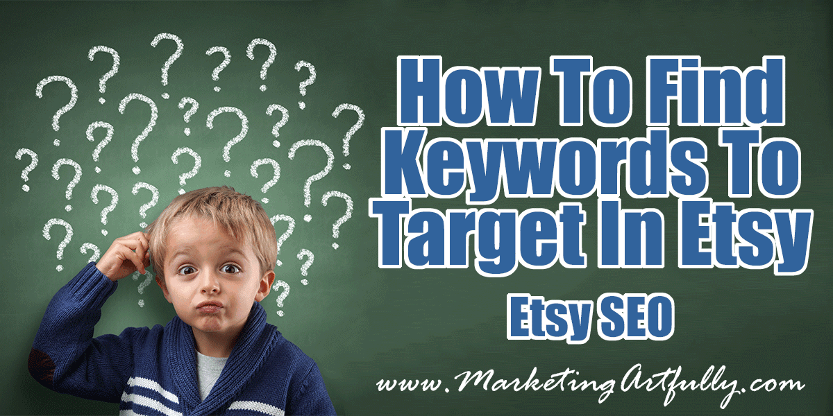 How To Find Keywords To Target In Etsy | Etsy SEO