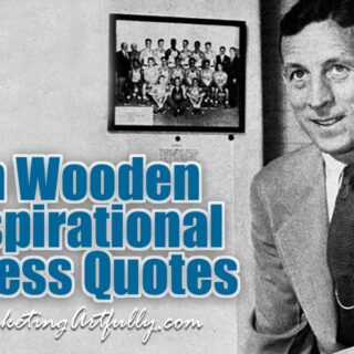 77 Inspirational John Wooden Quotes For Business
