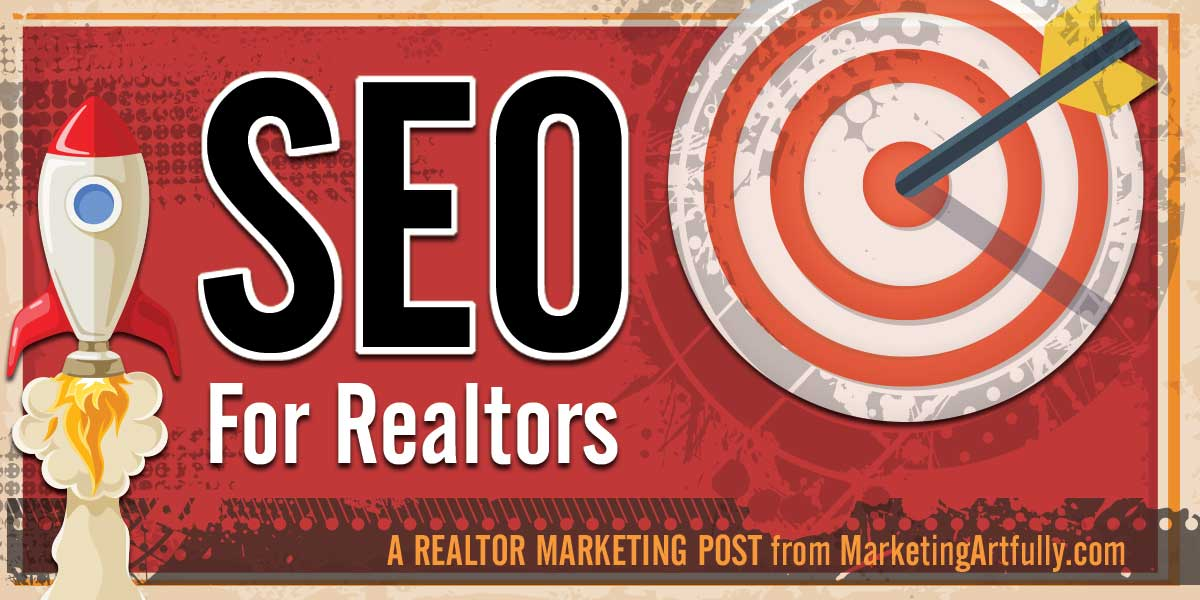 SEO For Real Estate Agents | Real Estate Marketing - Marketing Artfully
