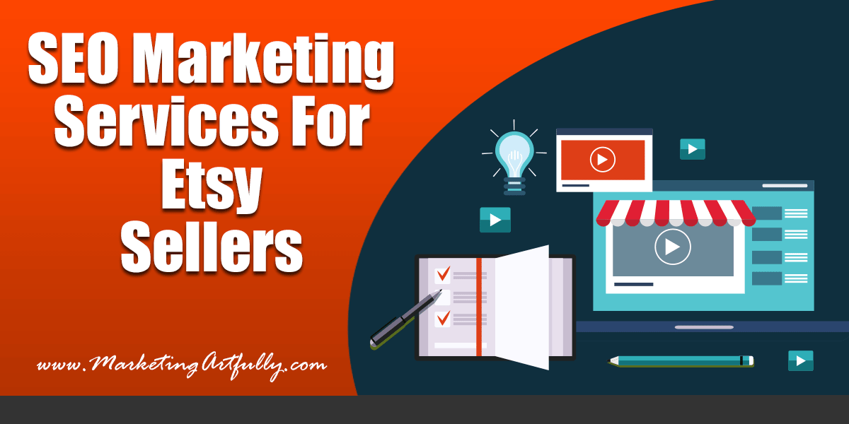 SEO Marketing Services For Etsy Sellers