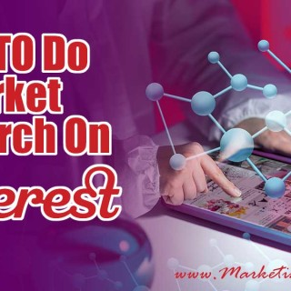 How To Do Marketing Research On Pinterest | Pinterest Marketing