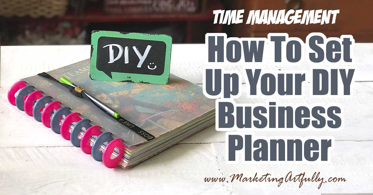 How to set up your DIY business planner. Includes tips and ideas for dividers, sections, dashboards and more!
