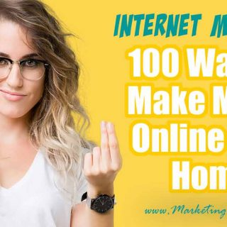 100 Ways To Make Money Online From Home