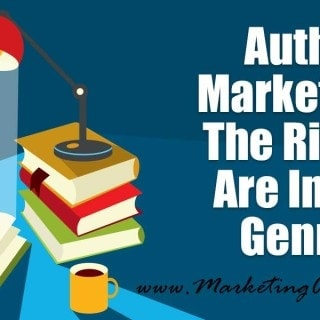 Author Marketing - The Riches Are In The Genres