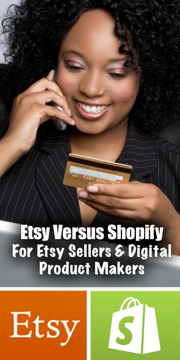 Etsy Versus Shopify : For Etsy Sellers and Digital Product Makers... If you are thinking about selling online, I am sure that you have considered multiple ecommerce solutions (I know I did!) but today we are going to talk about two that I use...Etsy and Shopify.
