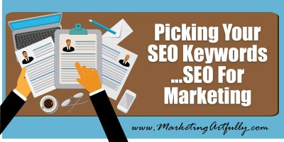 Picking Your SEO Keywords | SEO For Marketing