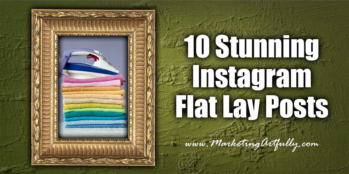 10 Stunning Instagram Flat Lay Posts | Product Photography