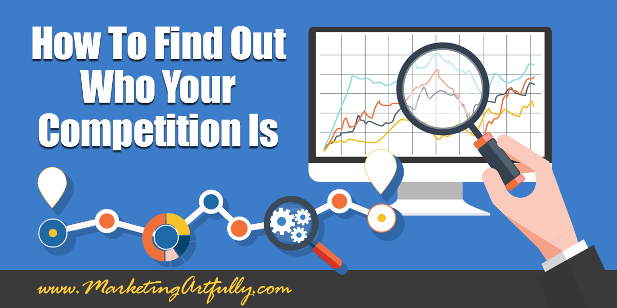 How To Find Out Who Your Competition Is | Small Business Marketing